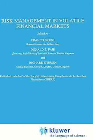 Risk Management in Volatile Financial Markets