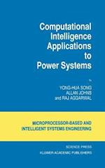 Computational Intelligence Applications to Power Systems (Intelligent Systems, Control and Automation: Science and Engineering, nr. 15)