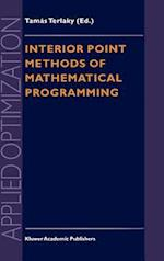 Interior Point Methods of Mathematical Programming (APPLIED OPTIMIZATION, nr. 5)
