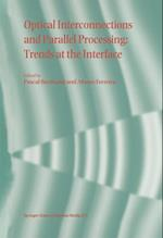 Optical Interconnections and Parallel Processing: Trends at the Interface