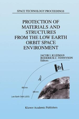 Protection of Materials and Structures from the Low Earth Orbit Space Environment