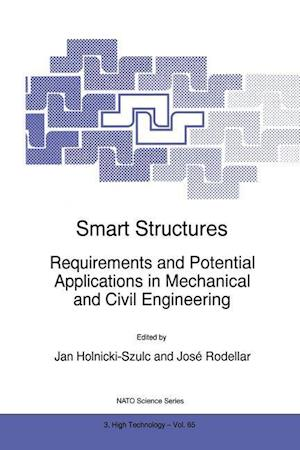 Smart Structures : Requirements and Potential Applications in Mechanical and Civil Engineering