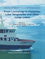 From Limnology to Fisheries: Lake Tanganyika and Other Large Lakes (DEVELOPMENTS IN HYDROBIOLOGY, nr. 141)
