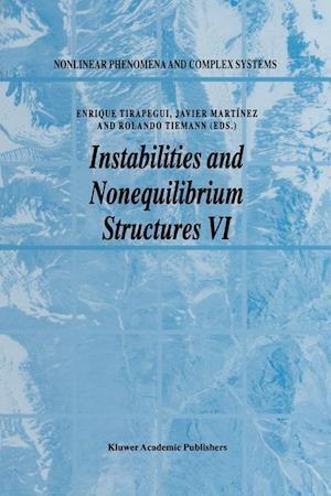 Instabilities and Nonequilibrium Structures VI