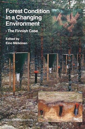 Forest Condition in a Changing Environment : The Finnish Case