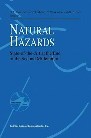 Natural Hazards: State-Of-The-Art at the End of the Second Millennium