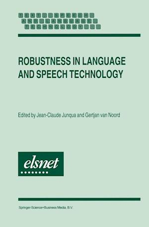 Robustness in Language and Speech Technology