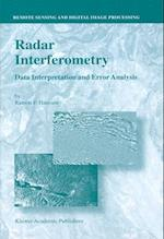 Radar Interferometry (Remote Sensing and Digital Image Processing, nr. 2)