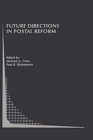 Future Directions in Postal Reform