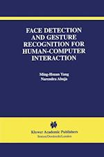 Face Detection and Gesture Recognition for Human-computer Interaction (The International Series in Video Computing, nr. 1)