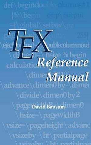 TeX Reference Manual