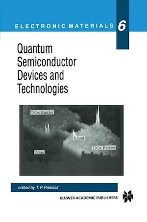 Quantum Semiconductor Devices and Technologies