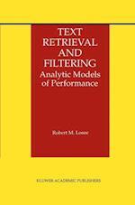 Text Retrieval and Filtering (The Information Retrieval Series, nr. 3)