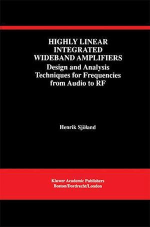 Highly Linear Integrated Wideband Amplifiers