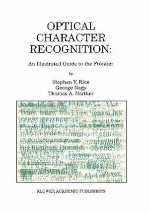 Optical Character Recognition : An Illustrated Guide to the Frontier