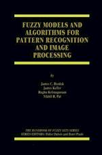 Fuzzy Models and Algorithms for Pattern Recognition and Image Processing (Handbooks of Fuzzy Sets, nr. 4)