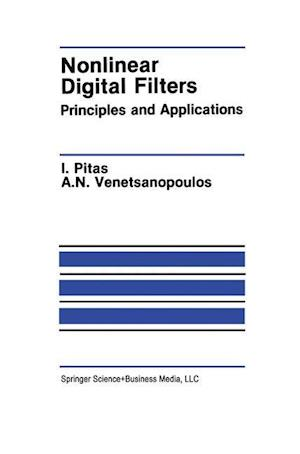 Nonlinear Digital Filters : Principles and Applications