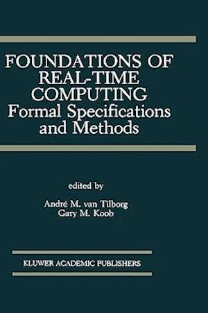 Foundations of Real-Time Computing: Formal Specifications and Methods