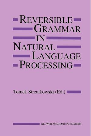 Reversible Grammar in Natural Language Processing