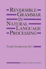 Reversible Grammar in Natural Language Processing af Tomek Strzalkowski
