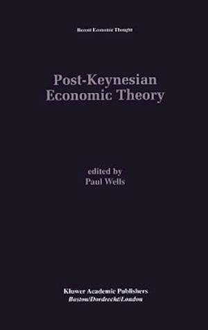 Post-Keynesian Economic Theory