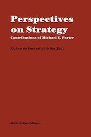 Perspectives on Strategy : Contributions of Michael E. Porter