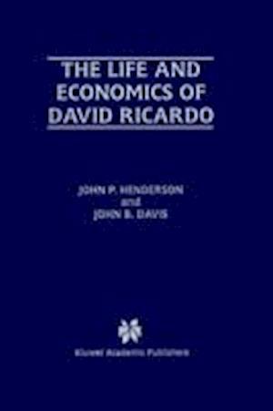 The Life and Economics of David Ricardo