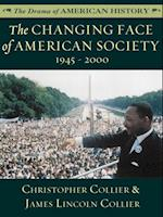 Changing Face of American Society: 1945 - 2000