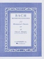 371 Harmonized Chorales and 69 Chorale Melodies With Figured Bass