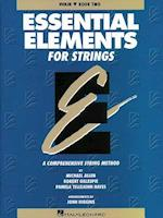 Essential Elements for Strings - Violin af John Higgins, Robert Gillespie, Michael Allen