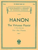 The Virtuoso Pianist in Sixty Exercises for the Piano (Schirmer's Library, Volume 1071)