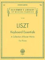 Keyboard Essentials af Liszt Franz
