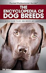 The Encyclopedia of Dog Breeds (Pocket Professional Guide)
