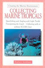 Collecting Marine Tropicals (Creating the Marine Environment)
