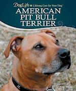 American Pit Bull Terrier [With CDROM] (Doglife: Lifelong Care for Your Dog)