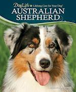 Australian Shepherd [With DVD] (Doglife: Lifelong Care for Your Dog)