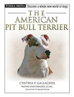The American Pit Bull Terrier [With DVD] (Terra Nova)