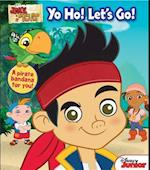 Yo Ho! Let's Go! [With Pirate Bandana] (Jake and the Never Land Pirates)