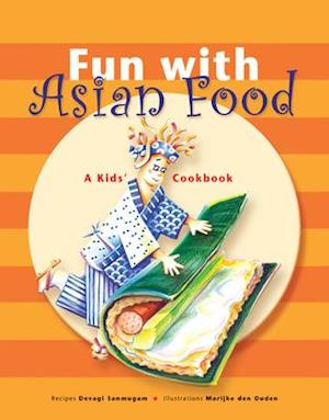 Bog, hardback Fun with Asian Food af Devagi Sanmugam