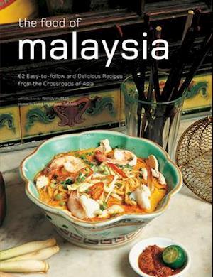 The Food of Malaysia