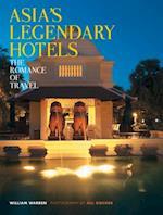 Asia's Legendary Hotels af William Warren