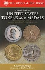 A Guide Book of United States Tokens and Medals (Official Red Books)