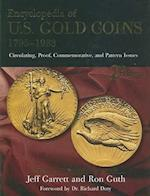 Encyclopedia of U.S Gold Coins 1795-1933