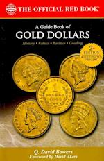 A Guide Book of Gold Dollars (Official Red Books)