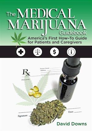 Medical Marijuana Guidebook af David Downs