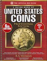 A Guide Book of United States Coins Professional Edition, 6th Edition