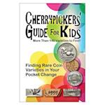 Cherrypickers' Guide for Kids