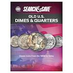 Whitman Search & Save Old U.S. Dimes & Quarters (Whitman Search Save)