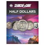 Whitman Search & Save Half Dollars (Whitman Search Save)