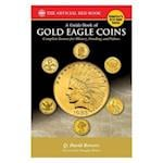A Guide Book of Gold Eagles Coins (Bowers)